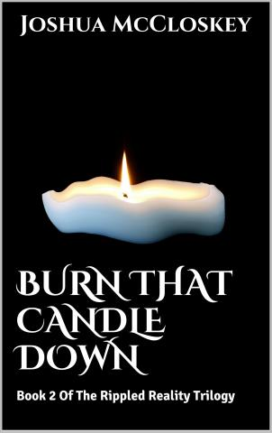 Burn That Candle Down: Free To Download 12/31/2014 - 01/4/20 Attachment
